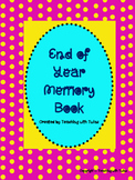 First Grade Memory Book- End of the Year Project