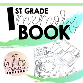 First Grade Memory Book {Last Days of First Grade}