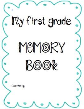 First Grade Memory Book cover