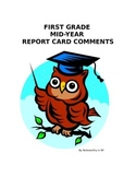 First Grade Mid-Year Report Card Comments