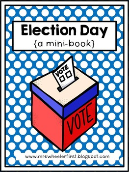 First Grade Mini-Book: Election Day