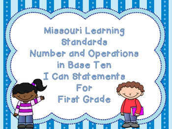 First Grade Missouri Learning Standards Math I Can Statements