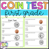 First Grade Money Test: Common Core Aligned Coin Assessment