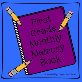 First Grade Monthly Memory Book