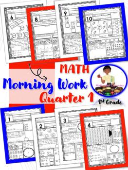 First Grade Morning Math Work Sampler 1st Qtr. 10 Pages!