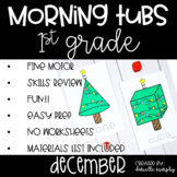 First Grade Morning Tubs or Bins for December