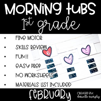 First Grade Morning Tubs or Bins for February