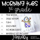 First Grade Morning Tubs or Bins for January