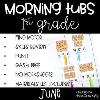 First Grade Morning Tubs or Bins for June