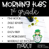 First Grade Morning Tubs or Bins for March