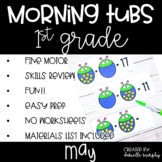 First Grade Morning Tubs or Bins for May