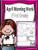 First Grade Morning Work - April