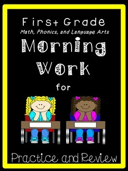 First Grade Morning Work - Daily Math and Language based o