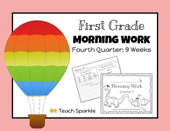 First Grade Morning Work (Fourth Quarter: 9 Weeks)