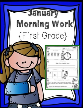 First Grade Morning Work - January