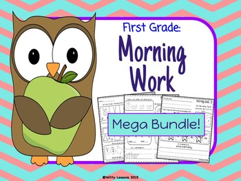 First Grade Morning Work: Mega Bundle