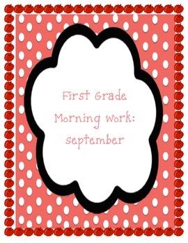 First Grade Morning Work-September-Common Core Aligned