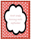 First Grade Morning Work-September-Common Core Aligned