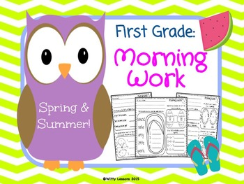First Grade Morning Work: Spring & Summer