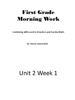 First Grade Morning Work-Wonders/Eureka Unit 2