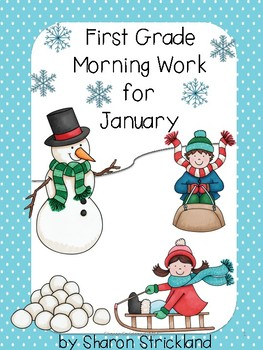 First Grade Morning Work for January