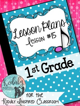 First Grade Music Lesson Plan {Day 15}