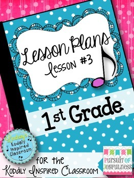 First Grade Music Lesson Plan {Day 3}