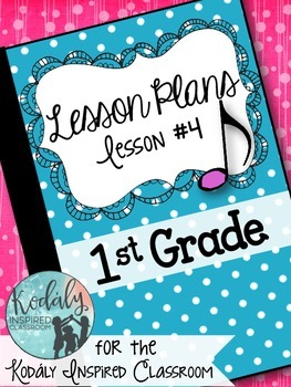 First Grade Music Lesson Plan {Day 4}