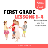 Music Lesson Plans for First Grade, #1-4