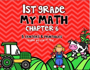 First Grade My Math Chapter 6 Centers