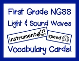 First Grade NGSS Light and Sound Waves Vocabulary Cards