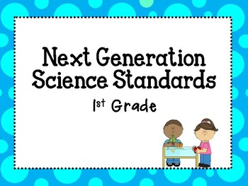 First Grade NGSS Science Standards for classroom!