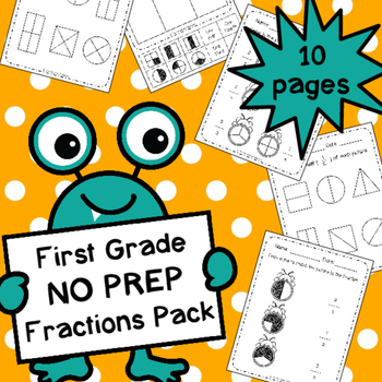 First Grade NO PREP Fractions Pack (Color-in, Matching, So