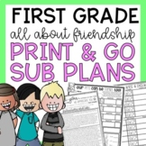 Free First Grade NO PREP Sub Plan Friendship