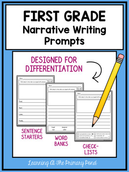 First Grade Narrative Writing Prompts For Differentiation ...