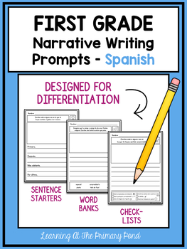 SPANISH Writing Prompts For First Grade Narrative Writing
