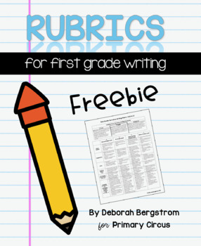 First Grade Narrative Writing Rubric
