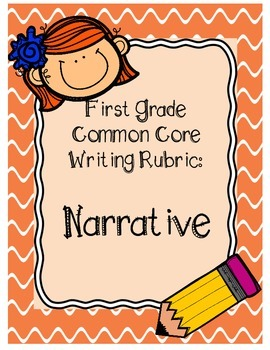 first grade writing rubric common core