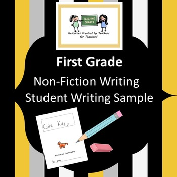 First Grade / Second Grade Non-Fiction Student Writing Sample