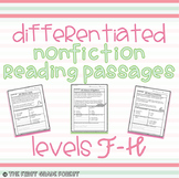 First Grade: Nonfiction DIFFERENTIATED Reading Passages! {Level F-H}