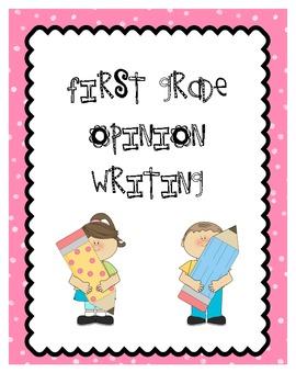 First Grade Opinion Writing