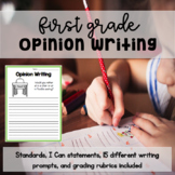 First Grade Opinion Writing - Prompts, Grading Rubrics, and More!