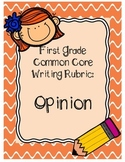 First Grade Opinion Writing Rubric