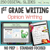 First Grade OPINION WRITING DIGITAL UNIT for Classroom or Distance Learning