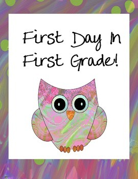 First Grade Owl Themed First Day Signs