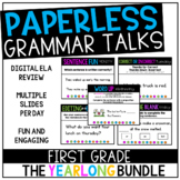 DISTANCE LEARNING First Grade PAPERLESS Grammar Talks- A Y