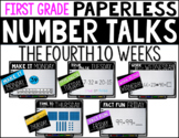 First Grade PAPERLESS NUMBER TALKS- The Fourth 10 Weeks