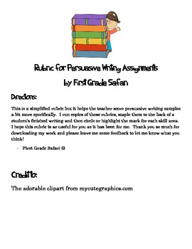 First Grade PERSUASIVE writing assignment rubric