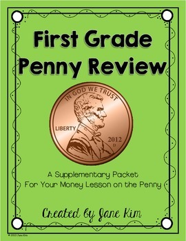 First Grade Penny Review: Supplementary Packet for Money Lesson on Pennies