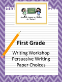 First Grade Persuasive Writing Paper (Lucy Calkins Inspired)